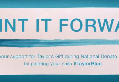 Paint It Forward! with Taylor's Gift Foundation in April