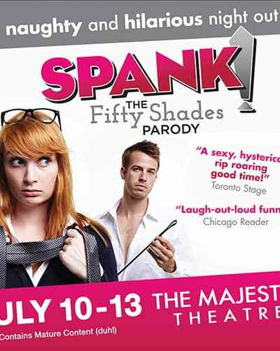 Spank! The Fifty Shades Parody Comes to Majestic Theater + Giveaway