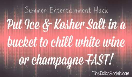 Combine Ice and Kosher salt to chill white wine and champagne #summer #hacks #entertainment