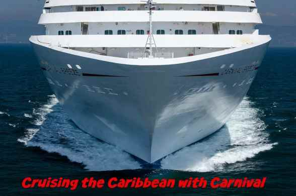 Cruising the Caribbean with Carnival
