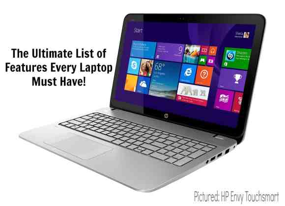 List of Features Every Laptop Must Have