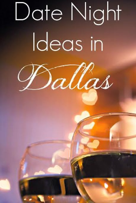 Date Night Ideas in Dallas