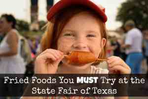 Fried Foods You Must Try at the State Fair of Texas