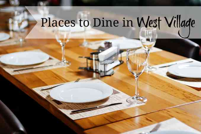 Places to Dine in West Village