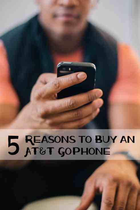 5 Reasons to Buy an AT&T GoPhone