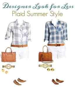 Designer Look for Less – Plaid Summer Style