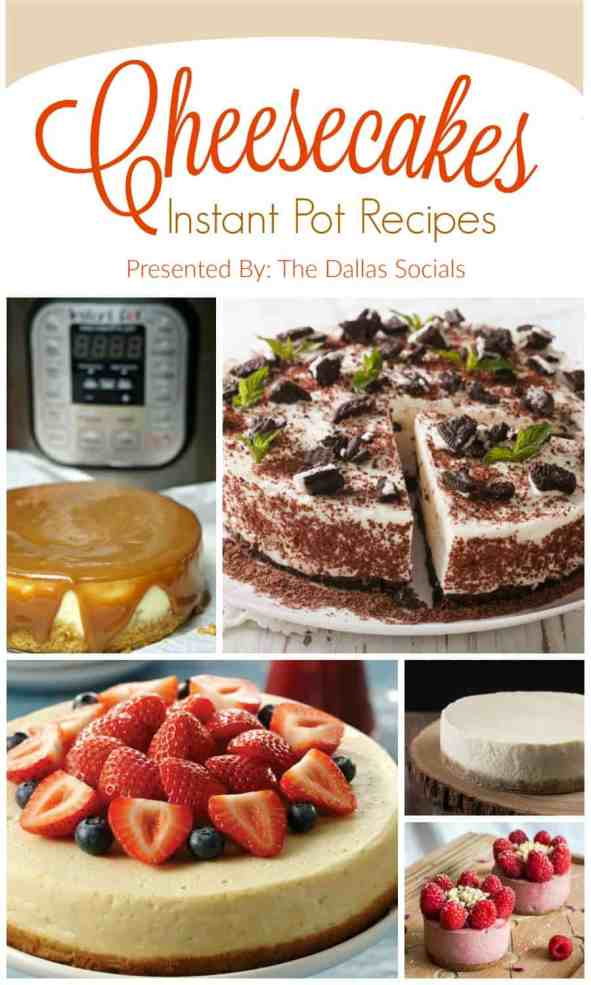 Cheesecake Instant Pot Recipes SO EASY. SO DELICIOUS.
