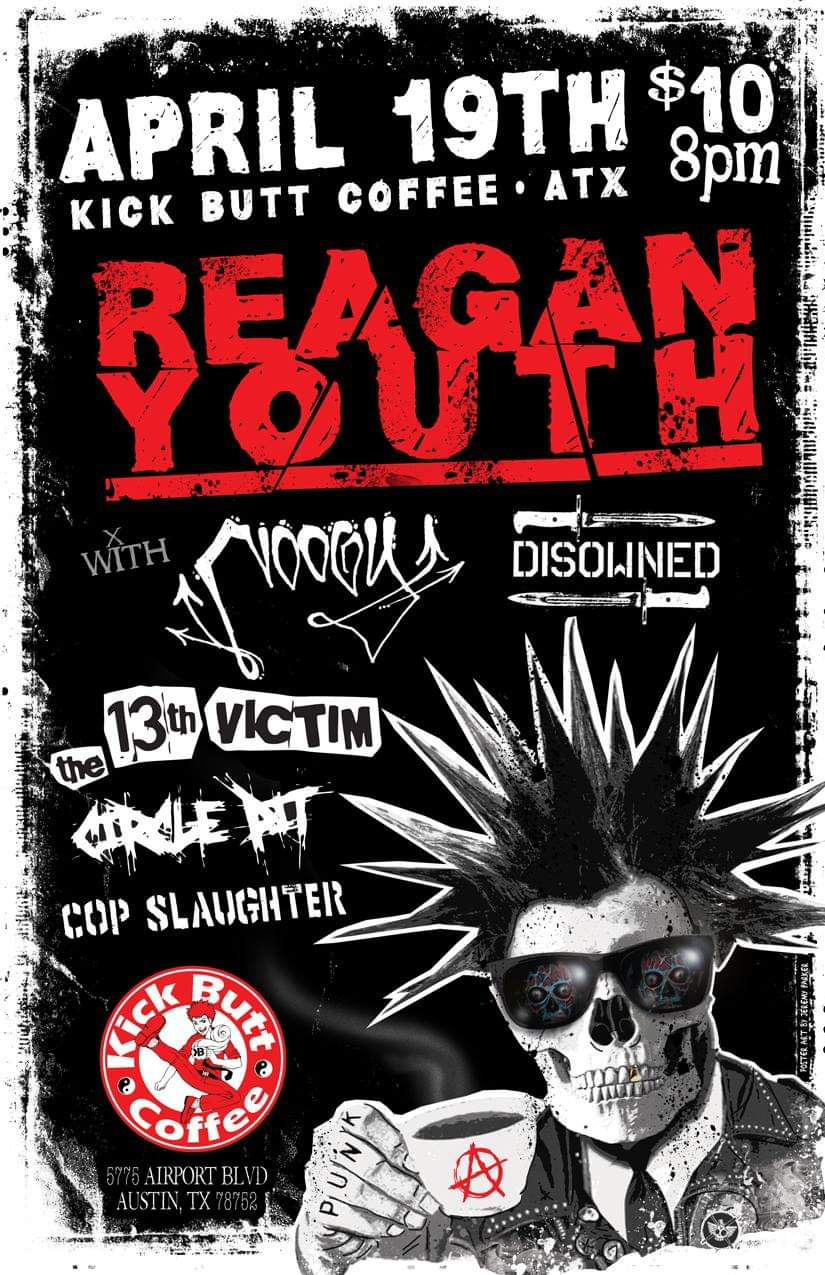 Reagan Youth with Noogy, Disowned, the 13th Victim, Circle Pit and Cop Slaughter
