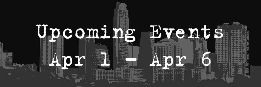Upcoming Events: April 1-6