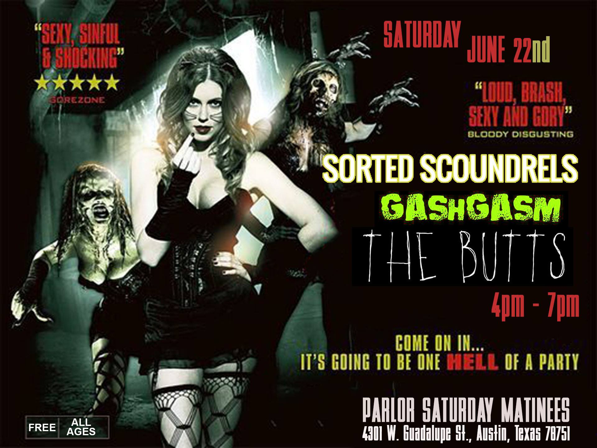 Sorted Scoundrels, Gashgasm, The Butts - Saturday Matinee