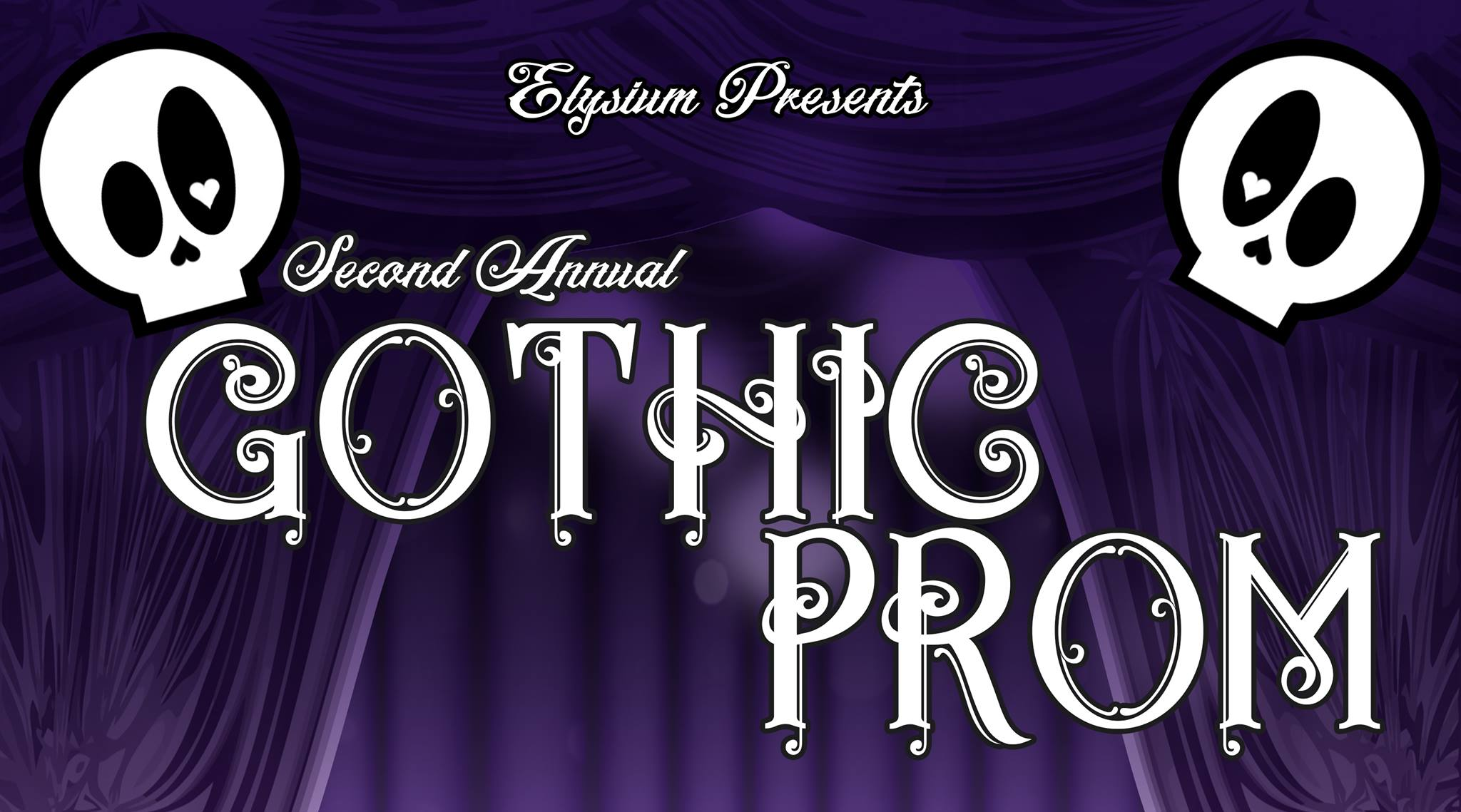 2019 Gothic Prom: Love Will Tear Us Apart