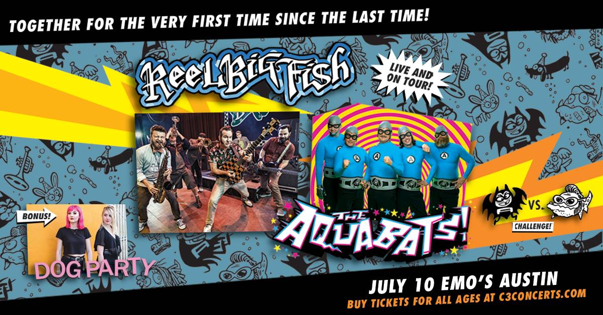 Reel Big Fish + The Aquabats