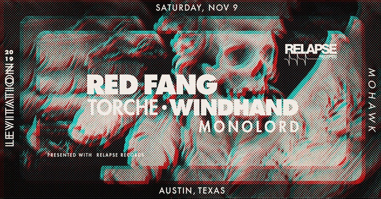 RED FANG • TORCHE • MONOLORD • WINDHAND