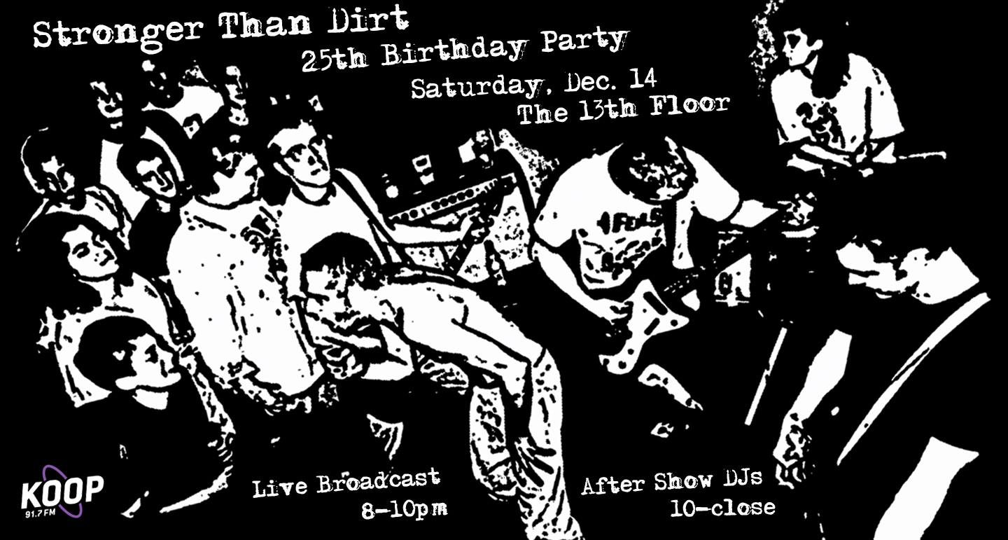 Stronger Than Dirt 25th Birthday Party