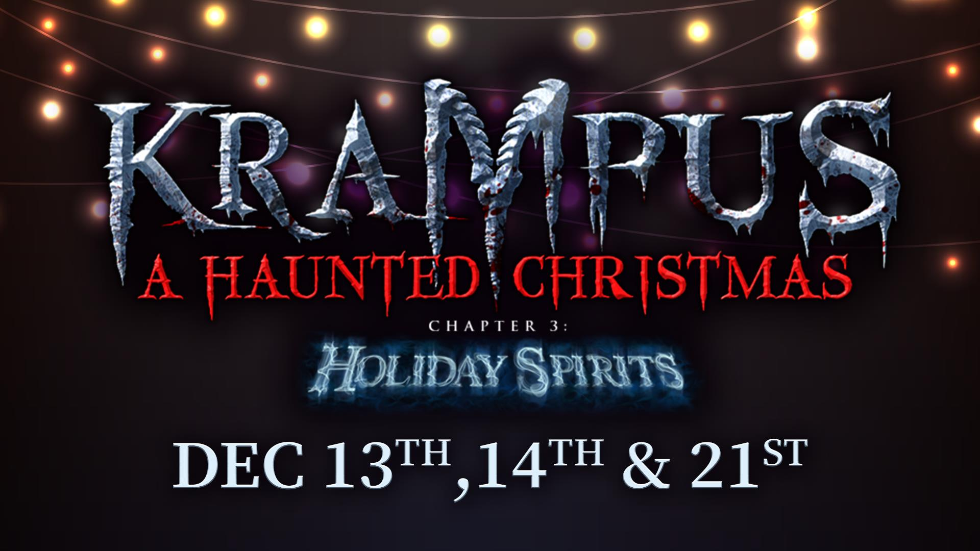 Krampus Chapter 3: Holiday Spirits
