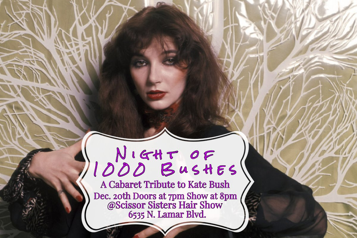 Night of 1000 Bushes, A Cabaret Tribute to Kate Bush