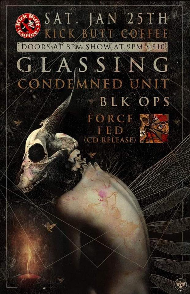 Force Fed CD release w/ Glassing, BLK OPS, Condemned Unit
