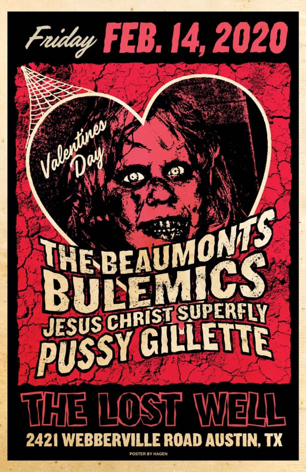 The Beaumonts, Bulemics, Jesus Christ Superfly, Pussy Gillette