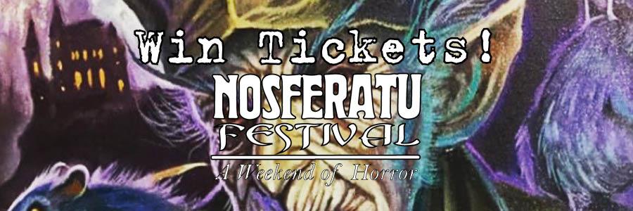 Nosferatu Fest Win Tickets