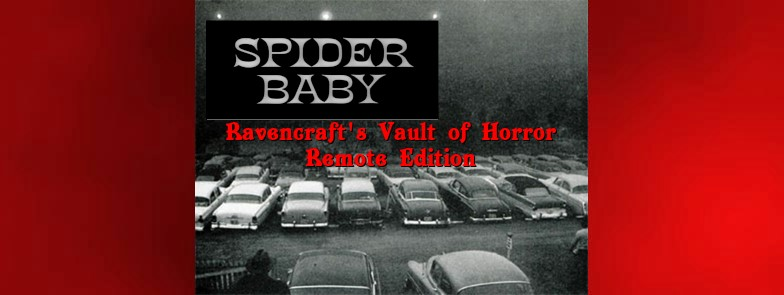 Spider Baby | Ravencraft's Vault of Horror