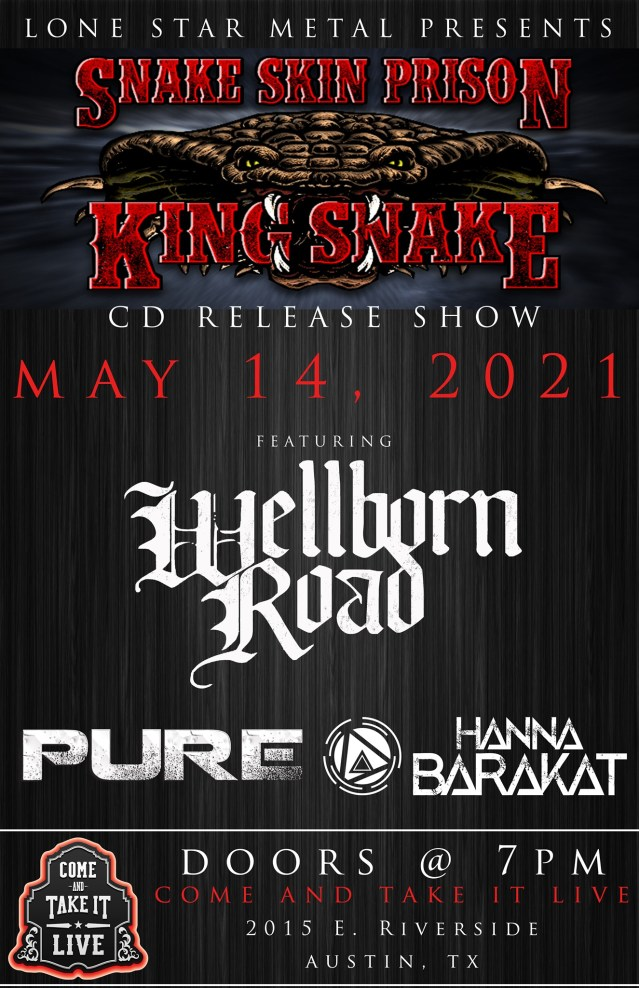 SNAKE SKIN PRISON: 'King Snake' CD Release Show featuring Wellborn Road, Pure and Hanna Barakat