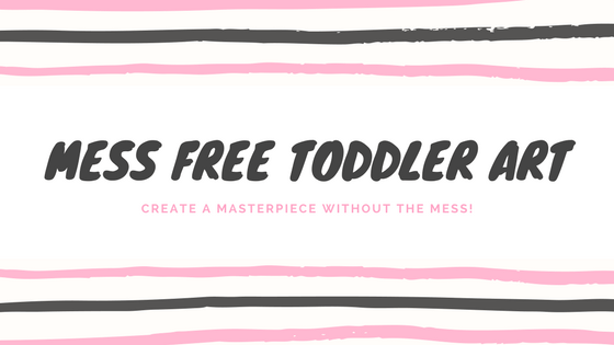 Toddler Art Without the Mess!