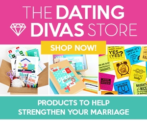 The Dating Divas Store - products to strengthen your marriage!