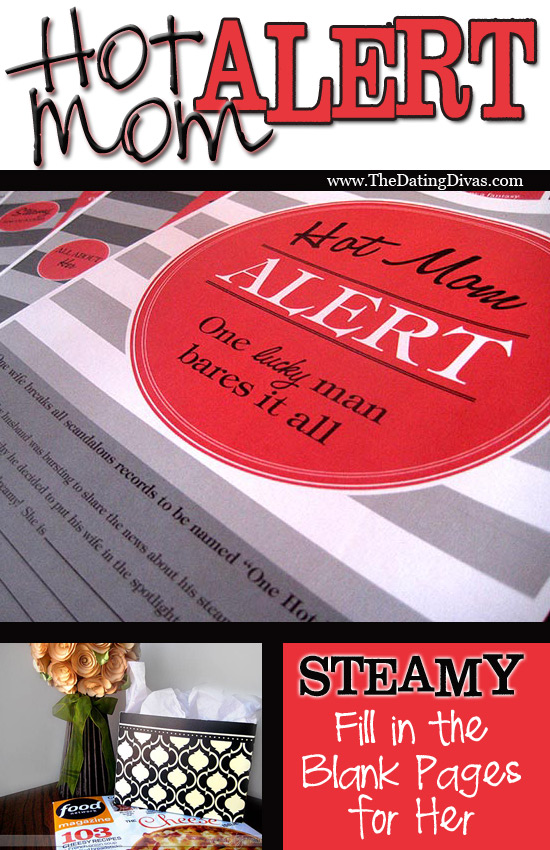 Hot Mom Alert free printables from the husband brought to you by The Dating Divas