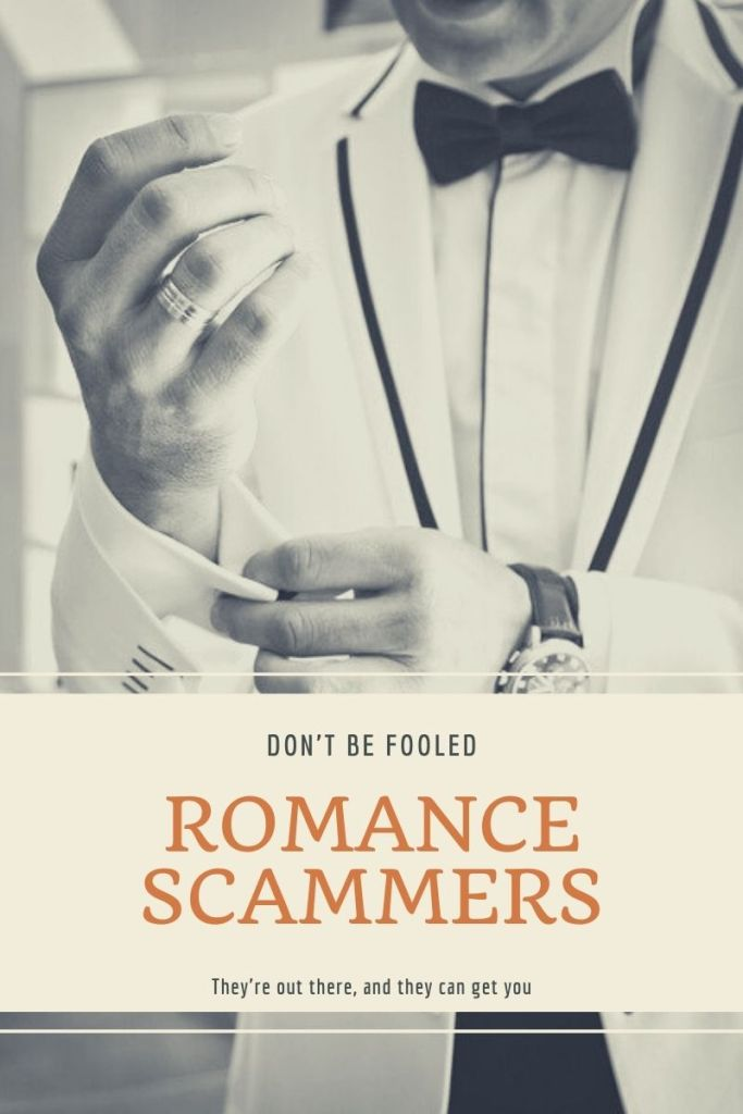 don't be fooled by romance scammers