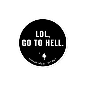 LOL, Go To Hell - Stickers