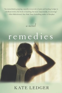 Remedies, by Kate Ledger