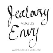 Jealousy+versus+Envy+-+Building+a+Vision