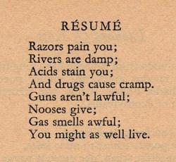 """Dorothy Parker's poem """"Résumé"""""""