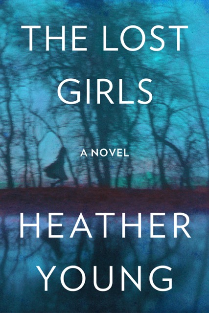 THE LAST GIRLS by Heather Young
