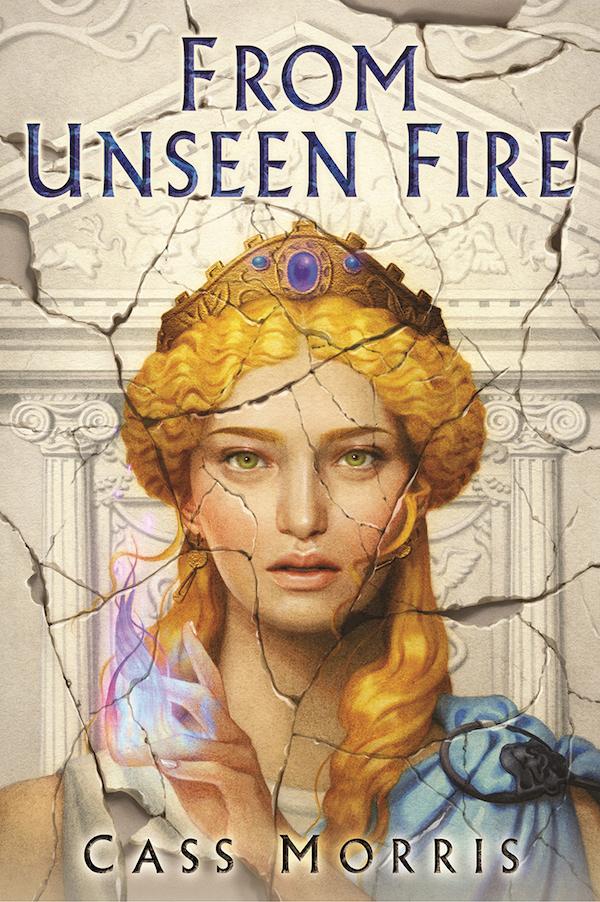 FROM UNSEEN FIRE -- Cass Morris