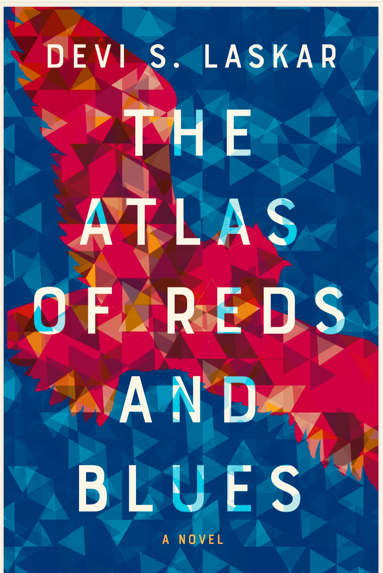 THE ATLAS OF REDS AND BLUES - Devi Laskar