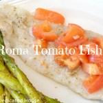 Roma Tomato Fish