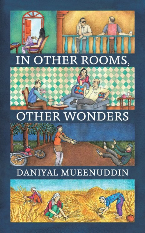 in other rooms other wonders daniyal mueenuddin