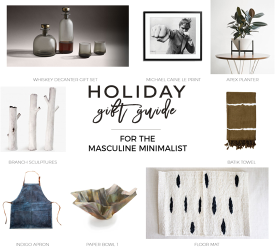 The Design Confidential Gifted // Gift Guide for the Masculine Design Loving Minimalist