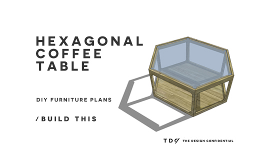 You Can Build This! Easy DIY Furniture Plans from The Design Confidential with Complete Instructions on How to Build a Hex Wood and Glass Coffee Table via @thedesconf