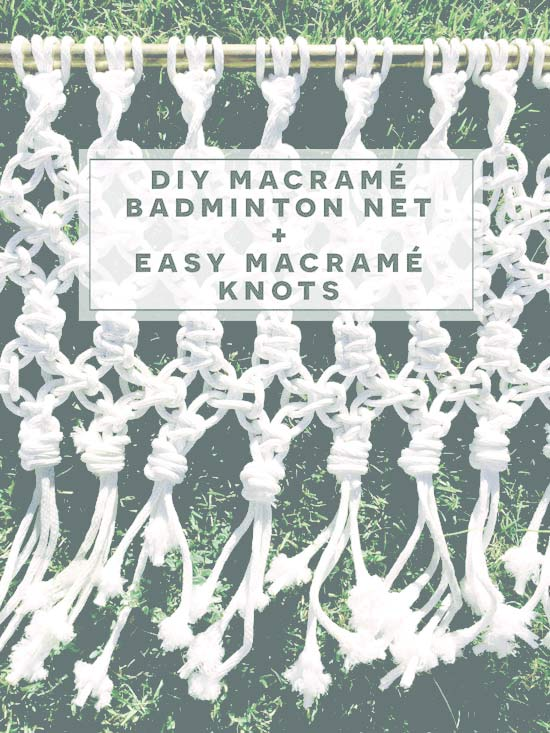 DIY Macrame Badminton Net // Easy Macrame Knots