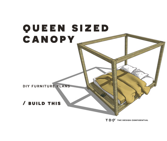 Free diy furniture plans how to build a queen sized for Build your own canopy bed