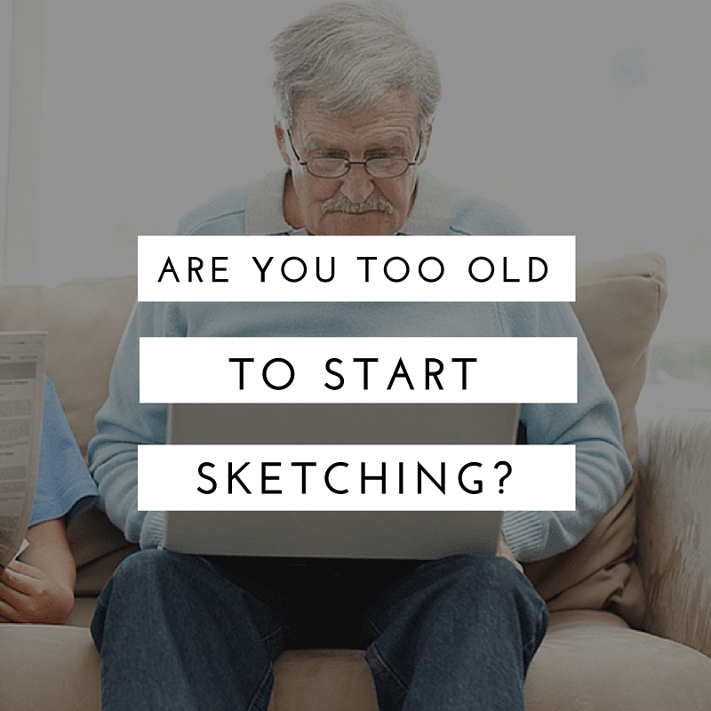 Are you too old to start learning how to draw?