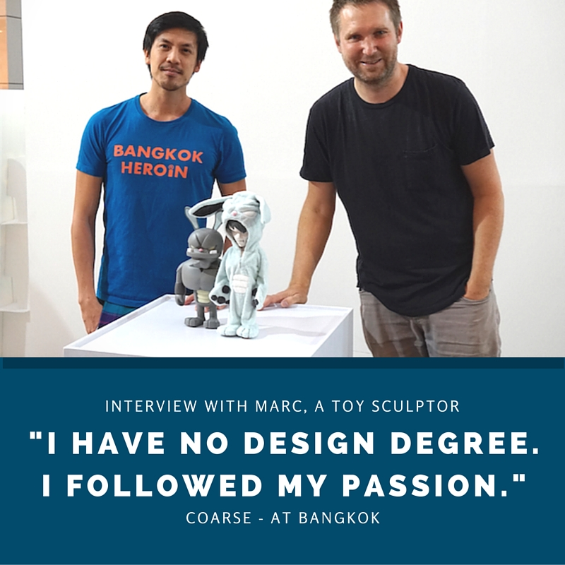 """""""I've no Design degree. I followed my passion and vision."""" - Marc, a toy sculptor - COARSE"""