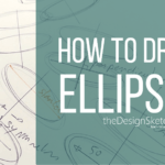How to Draw an Ellipse Freehand