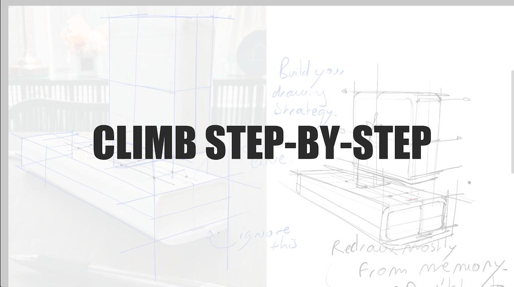 Climb step-by-step