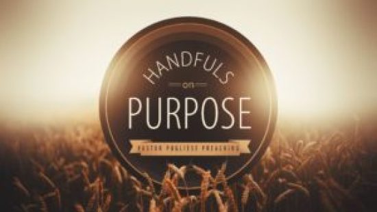 JOEL OSTEEN DEVOTIONAL FOR FRIDAY 17TH MAY 2019 - HANDFUL OF