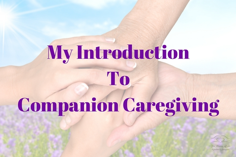 My Introduction to Companion Caregiving