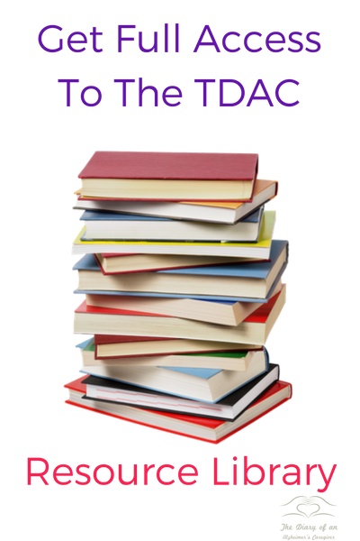 Get Full Access To The Diary of an Alzheimer's Resource Library sign up for the newsletter today!
