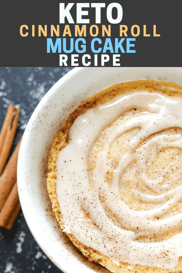 Keto cinnamon roll mug cake recipe - The Diet Chef
